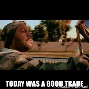 Ice Cube- Today was a Good day -  today was a good trade