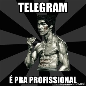 Bruce Lee Figther - telegram é pra profissional