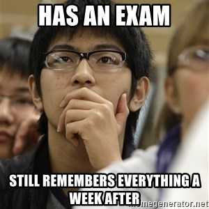 Asian College Freshman - Has an exam Still remembers everything a week after