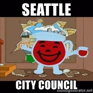 kool aid man  - Seattle City council