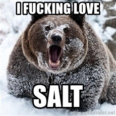Cocaine Bear - i fucking love salt