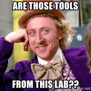 Willy Wonka - Are those Tools From this lab??