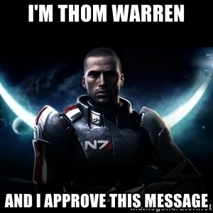 Mass Effect - I'm Thom warren and I approve this message