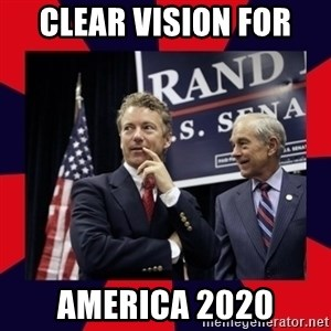 Rand Paul - Clear Vision for  America 2020