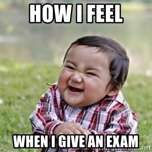 evil plan kid - how i feel when i give an exam