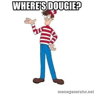 Where's Waldo - where's dougie?