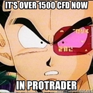 Vegeta's whore detector - IT's OVER 1500 CFD now in Protrader