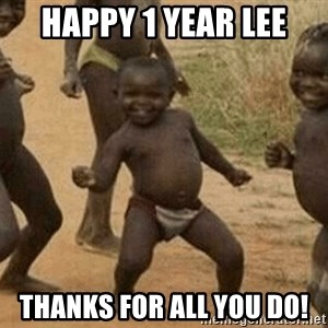 Success African Kid - Happy 1 year Lee Thanks for all you do!