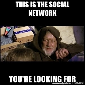 JEDI MINDTRICK - THIS IS THE SOCIAL NETWORK YOU'RE LOOKING FOR