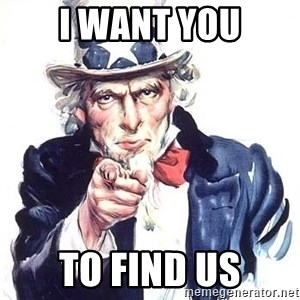 Uncle Sam - I WANT YOU tO FIND US