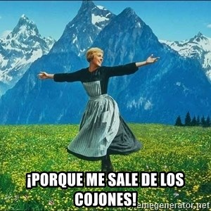 Look at all the things -  ¡PORQUE ME SALE DE LOS COJONES!