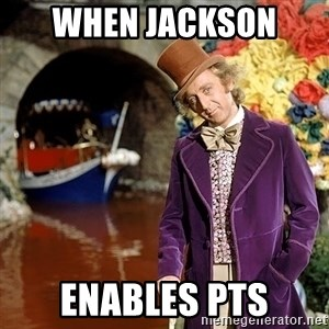 Willy Wonka - When Jackson  Enables PTS