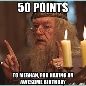 dumbledore fingers - 50 points to meghan, for having an awesome birthday