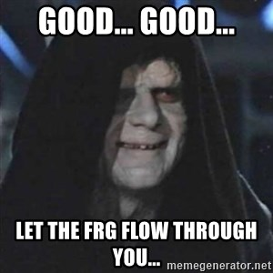 Sith Lord - Good... Good... Let the frg flow through you...