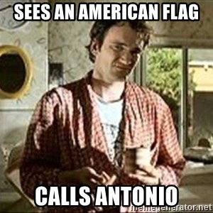 Jimmy (Pulp Fiction) - SEES AN AMERICAN FLAG CALLS ANTONIO