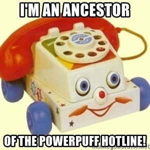 Sinister Phone - I'm an ancestor of the Powerpuff Hotline!
