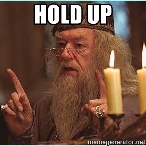 dumbledore fingers - hold up