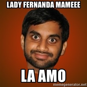 Generic Indian Guy - LADY FERNANDA MAMEEE LA AMO