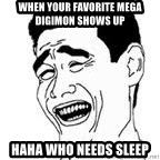 Yao Ming Meme - when your favorite mega digimon shows up  haha who needs sleep