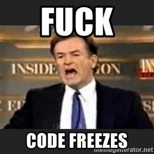 Angry Bill O'Reilly - fuck  code freezes