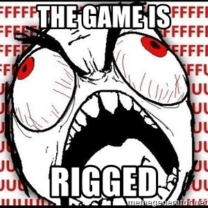 Rage Face - THE GAME IS RIGGED
