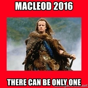 Highlander - Macleod 2016 there can be only one