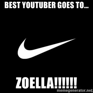 Nike swoosh - Best youtuber goes to... ZOELLA!!!!!!