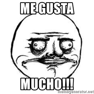 Me Gusta face - ME GUSTA MUCHO!!!