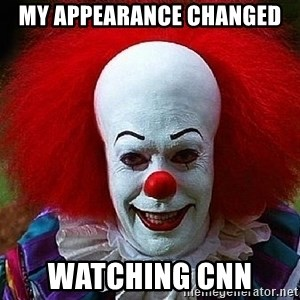 Pennywise the Clown - My appearance changed Watching CNN