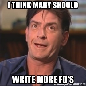 Sheen Derp - I think mary should write more FD's