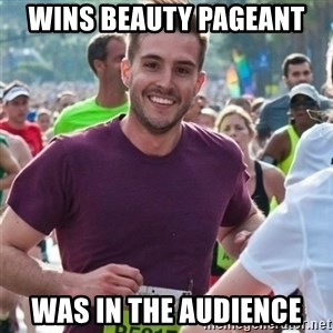 Incredibly photogenic guy - Wins beauty pageant Was in the audience