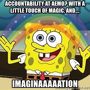 spongebob rainbow - Accountability at AEMO? With a little touch of magic, and.... Imaginaaaaation