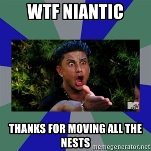 jersey shore - wtf niantic thanks for moving all the nests