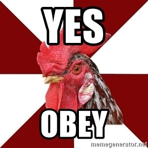 Roleplaying Rooster - YES OBEY