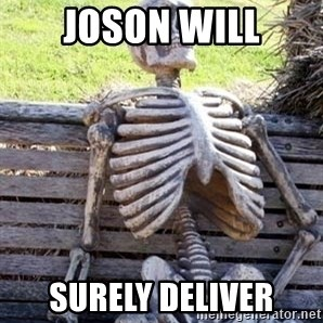 Waiting For Op - joson will surely deliver