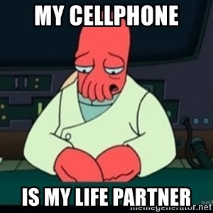 Sad Zoidberg - My Cellphone  Is my life partner