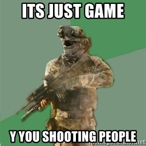 philosoraptor call of duty - ITS JUST GAME  Y YOU SHOOTING PEOPLE