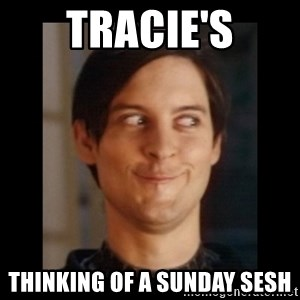 Toby Maguire trollface - tracie's thinking of a sunday sesh