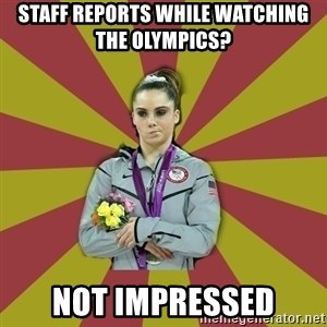 Not Impressed Makayla - staff reports while watching the olympics? not impressed