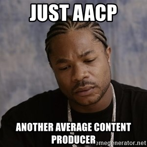 Sad Xzibit - JUST AACP Another Average Content Producer