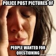 Crying lady - police post pictures of  people wanted for questioning