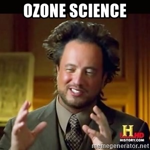 History guy - ozone science
