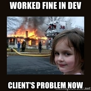 burning house girl - Worked fine in Dev Client's Problem Now