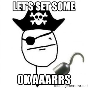 Poker face Pirate - LET'S SET SOME OK AAARRs