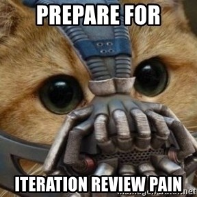 bane cat - prepare for iteration review pain