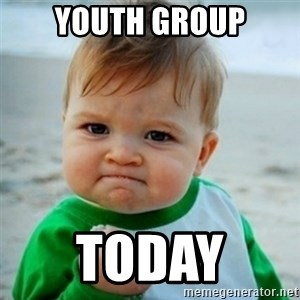 baby - Youth Group today