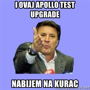 Mamic - I OVAJ APOLLO TEST UPGRADE  NABIJEM NA KURAC