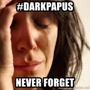 Crying lady - #DarkPapus Never forget