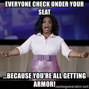 free giveaway oprah - Everyone check under your seat ...because you're all getting armor!