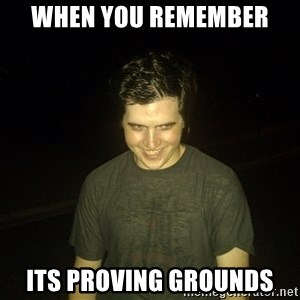 Rapist Edward - when you remember  Its Proving Grounds